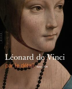 LEONARD DE VINCI PAR LE DETAIL