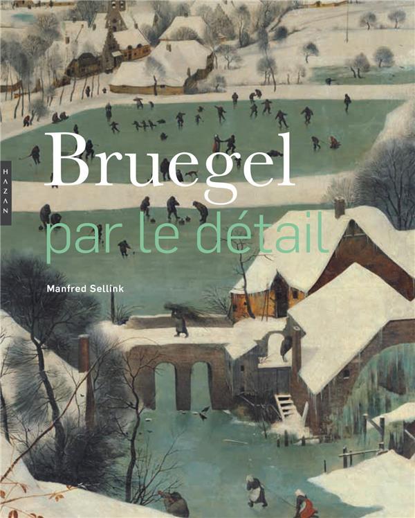 BRUEGEL PAR LE DETAIL (COMPACT)