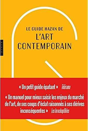 GUIDE HAZAN DE L'ART CONTEMPORAIN NOUVELLE EDITION