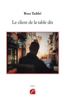 LE CLIENT DE LA TABLE DIX