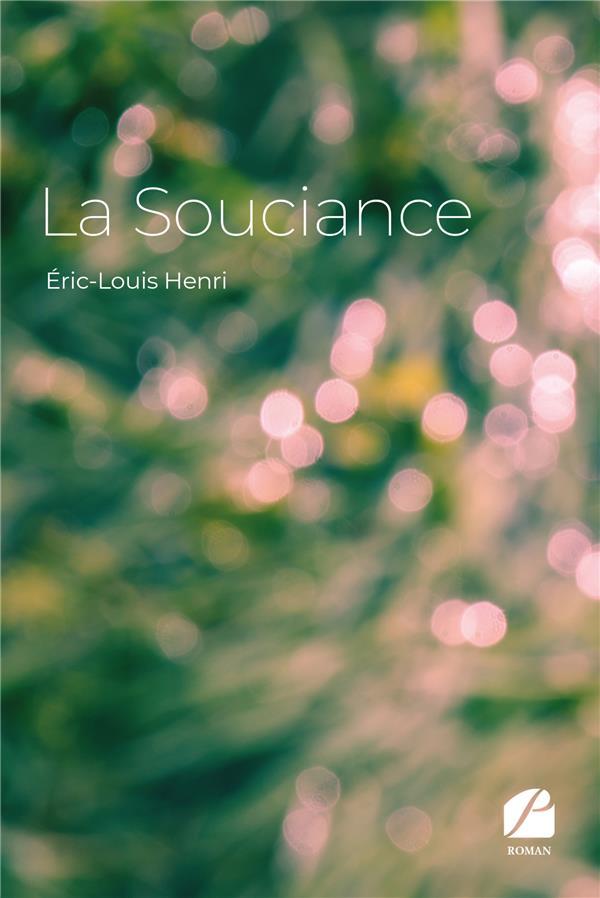 LA SOUCIANCE - ICI & MAINTENANT