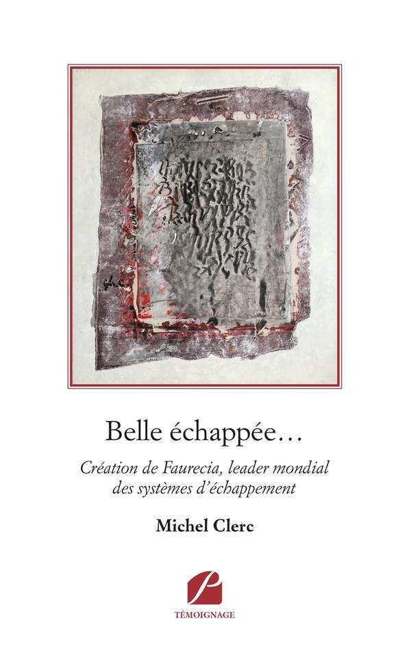 BELLE ECHAPPEE... - CREATION DE FAURECIA, LEADER MONDIAL DES SYSTEMES D'ECHAPPEMENT