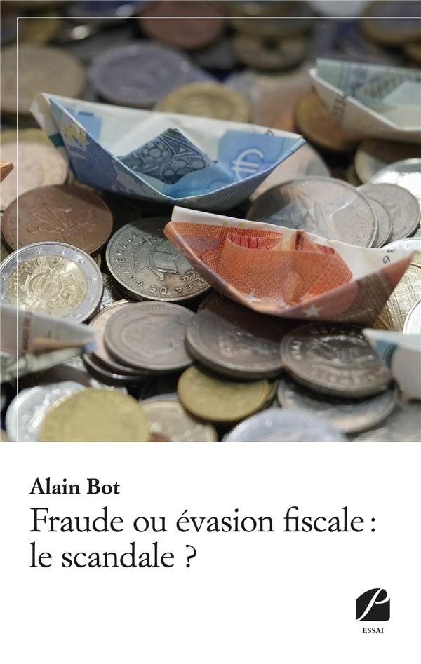 FRAUDE OU EVASION FISCALE : LE SCANDALE ?