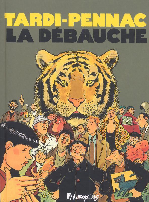LA DEBAUCHE