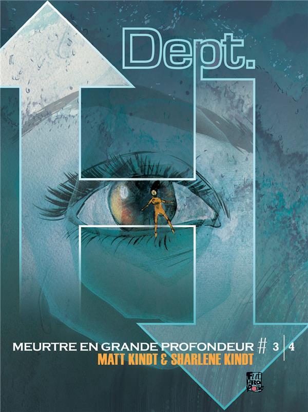 DEPT. H (TOME 3) - MEURTRE EN GRANDE PROFONDEUR