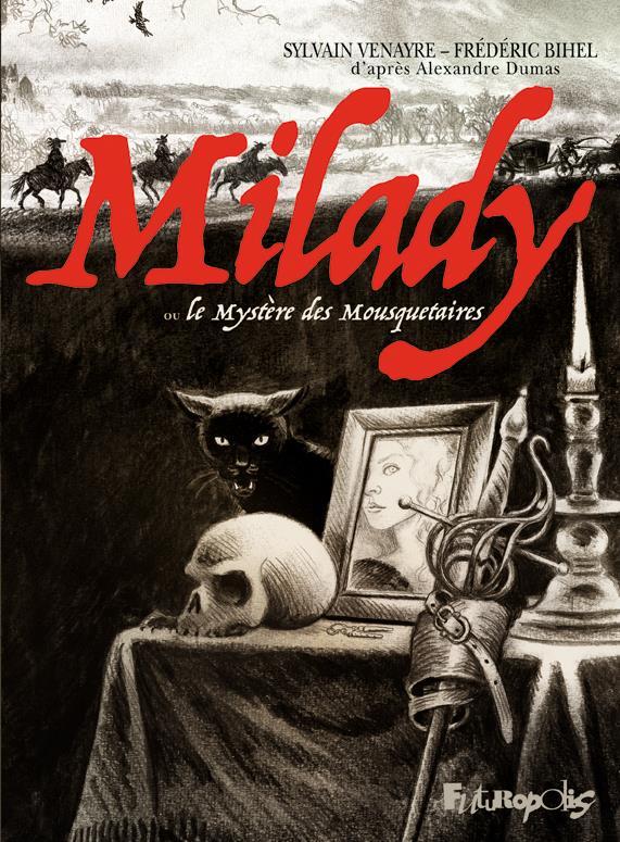 MILADY OU LE MYSTERE DES MOUSQUETAIRES