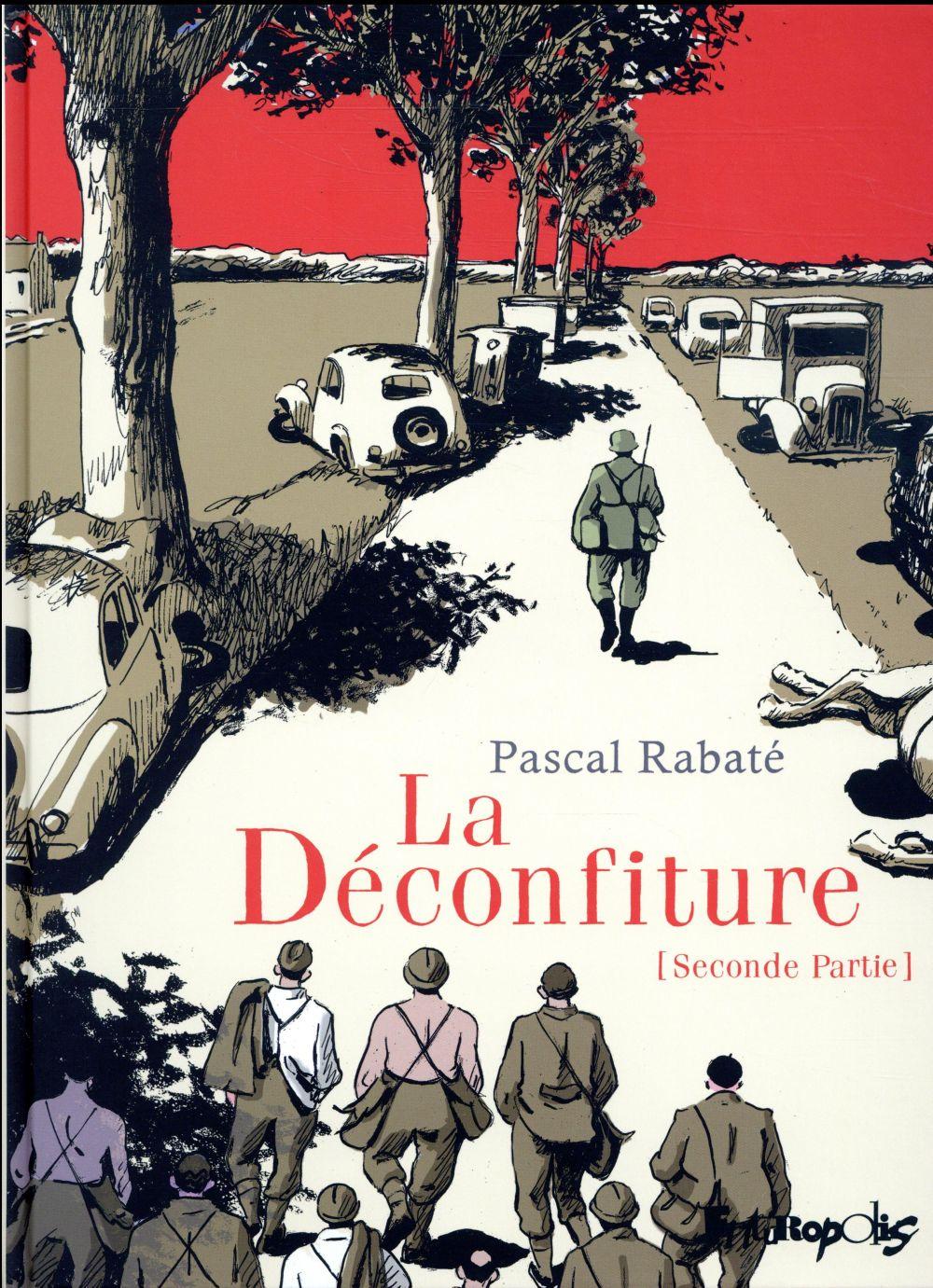 LA DECONFITURE (TOME 2-SECONDE PARTIE)