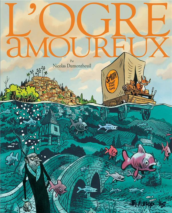 L'OGRE AMOUREUX