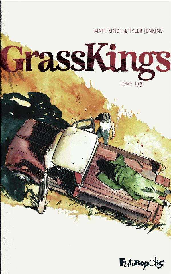 GRASSKINGS (TOME 1)