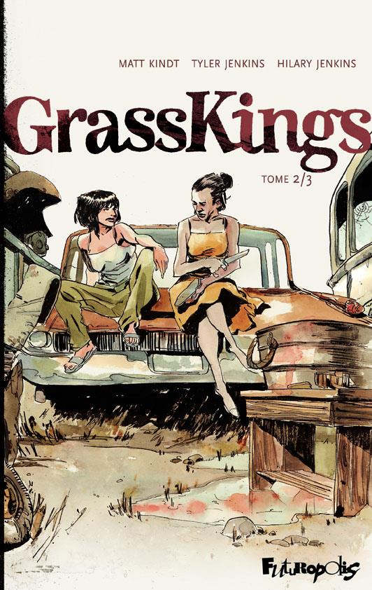 GRASS KINGS (TOME 2)