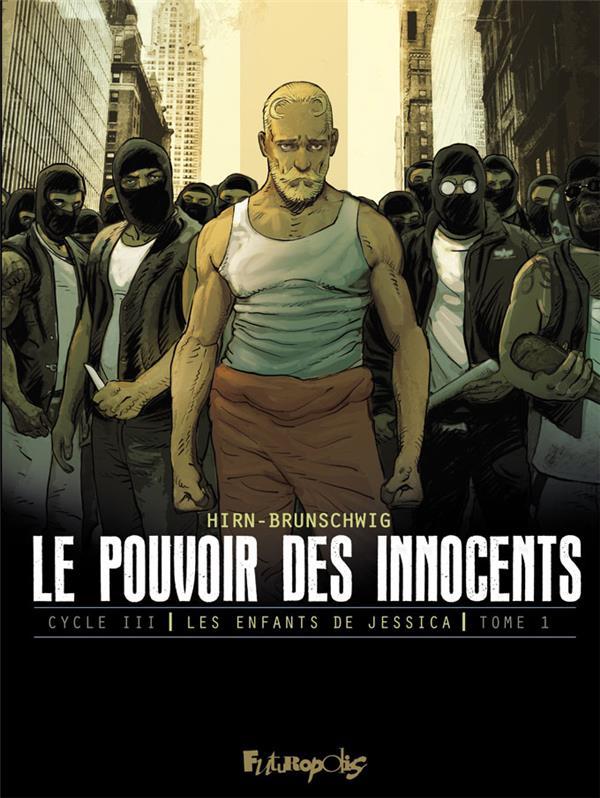 LE POUVOIR DES INNOCENTS, CYCLE III (TOME 1-LE DISCOURS) - LES ENFANTS DE JESSICA