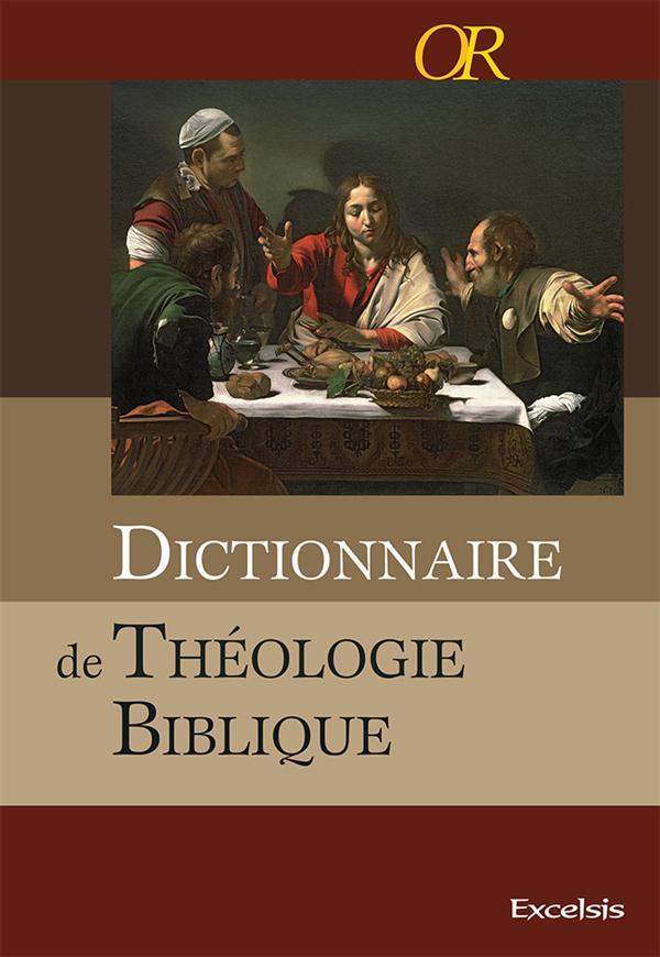 DICTIONNAIRE DE THEOLOGIE BIBLIQUE