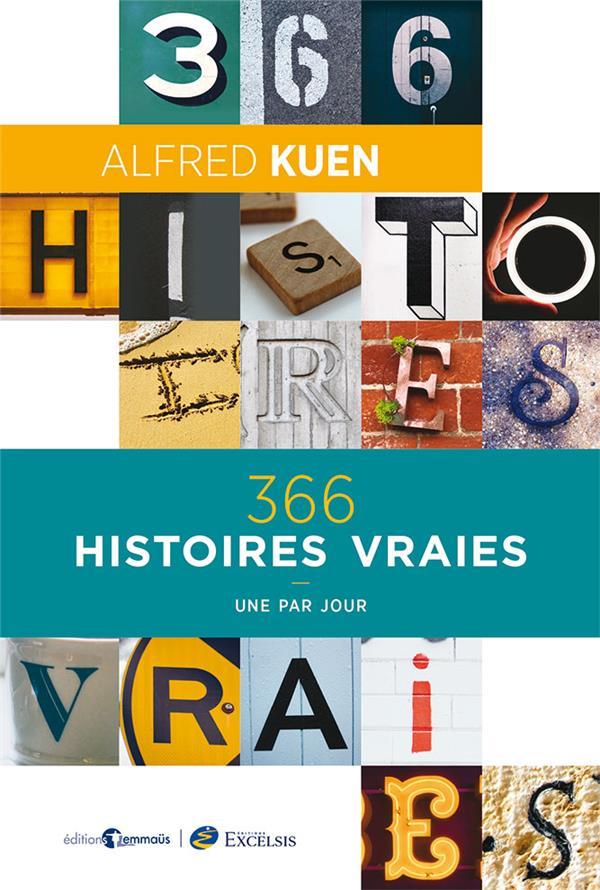 366 HISTOIRES VRAIES - UNE PAR JOUR