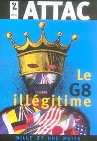 LE G8 ILLEGITIME
