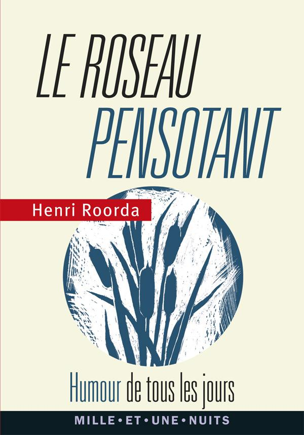 LE ROSEAU PENSOTANT