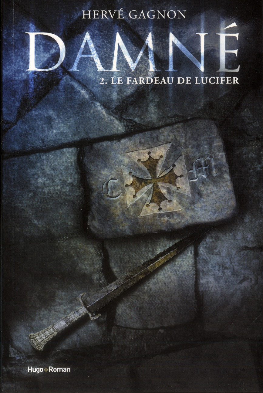 DAMNE T02 LE FARDEAU DE LUCIFER