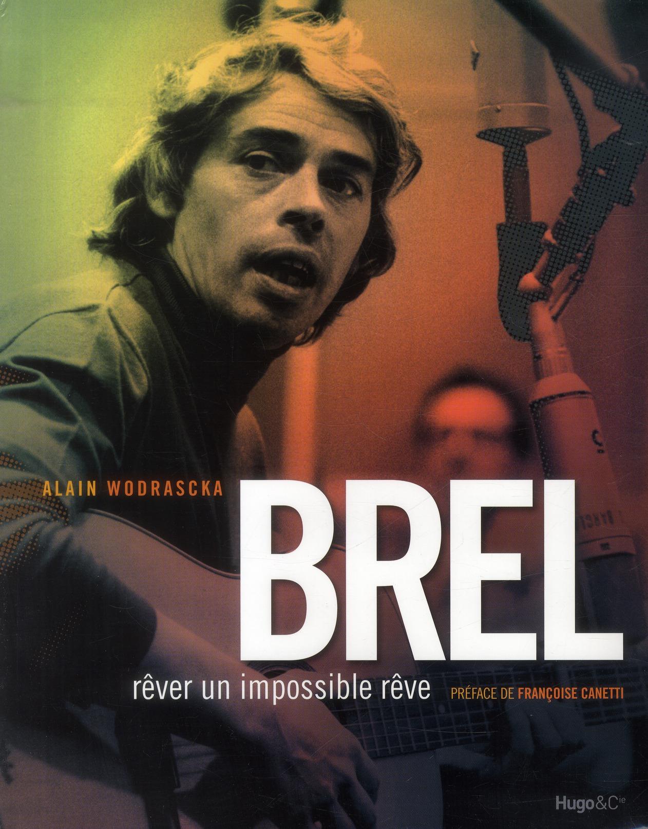 BREL - REVER UN IMPOSSIBLE REVE
