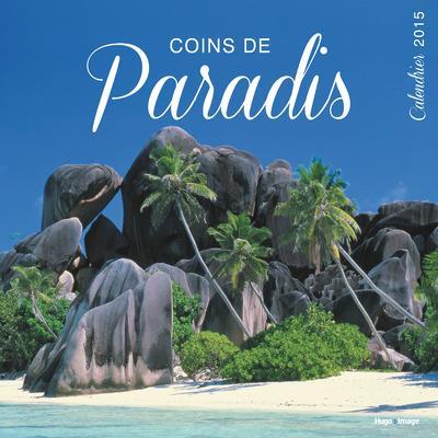 CALENDRIER 2015 COINS DE PARADIS