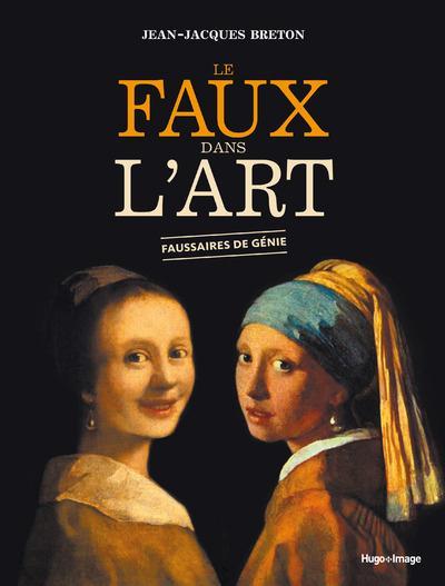 LE FAUX DANS L'ART