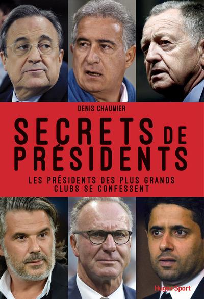 SECRETS DE PRESIDENTS