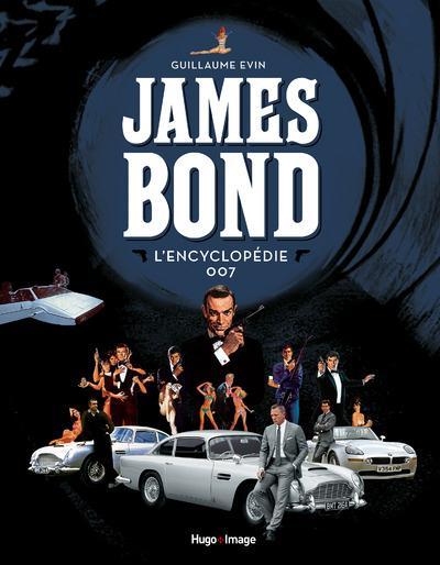 JAMES BOND L'ENCYCLOPEDIE 007