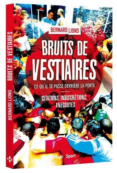 BRUITS DE VESTIAIRES