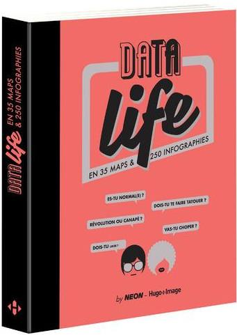 DATA LIFE EN 35 MAPS & 250 INFOGRAPHIES