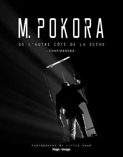 M. POKORA DE L'AUTRE COTE DE LA SCENE - CONFIDENCES