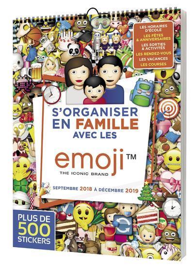 S'ORGANISER EN FAMILLE AVEC LES EMOJI DE SEPTEMBRE 2018 A DECEMBRE 2019