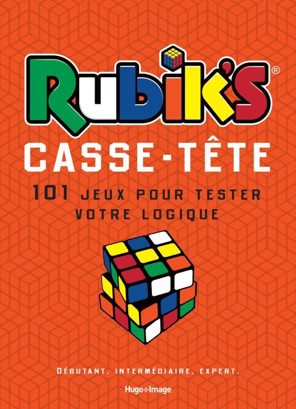 RUBIK'S CASSE-TETE 101 JEUX POUR TESTER VOTRE LOGIQUE