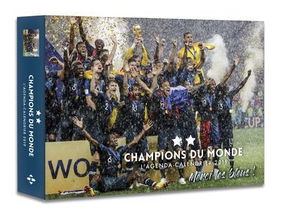 L'AGENDA-CALENDRIER CHAMPIONS DU MONDE 2019