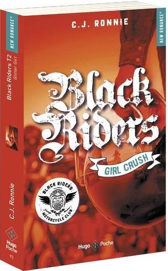BLACK RIDERS - TOME 2 GIRL CRUSH