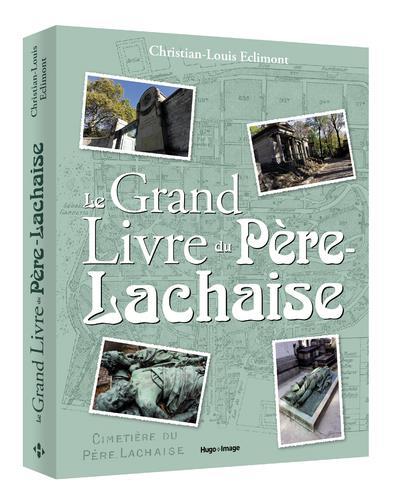 LE GRAND LIVRE DU PERE-LACHAISE