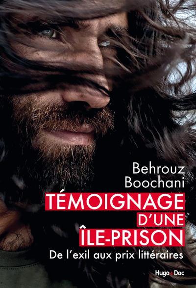 TEMOIGNAGE D'UNE ILE-PRISON - DE L'EXIL AUX PRIX LITTERAIRES