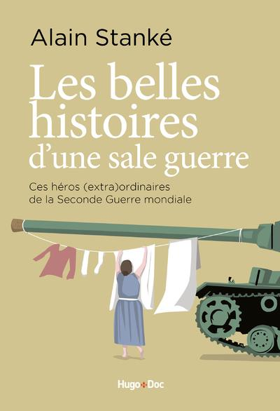 BELLES HISTOIRES D'UNE SALE GUERRE