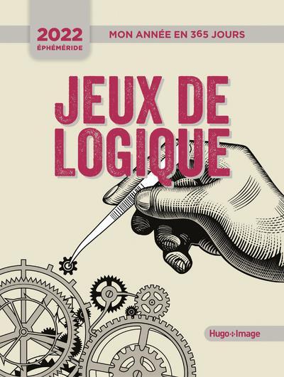 MON ANNEE EN 365 JOURS - JEUX DE LOGIQUE - EPHEMERIDE 2022