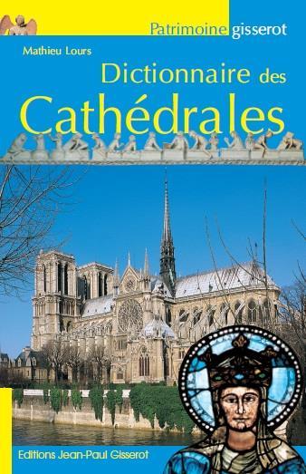 DICTIONNAIRE DES CATHEDRALES