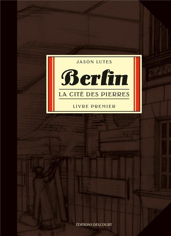 BERLIN T01 LA CITE DES PIERRES