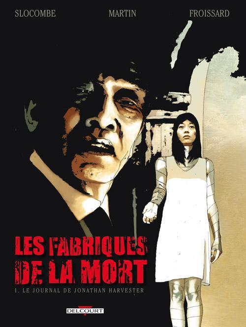 FABRIQUES DE LA MORT 1 - LE JOURNAL DE JONATHA