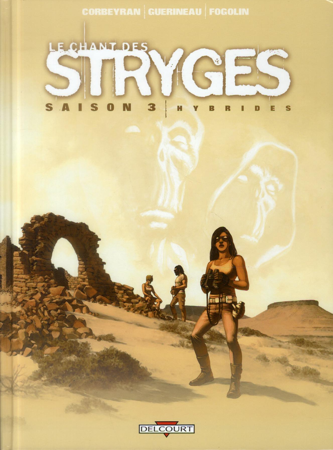 LE CHANT DES STRYGES SAISON 3 T15 HYBRIDES