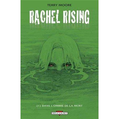 RACHEL RISING T1 - DANS L'OMBRE DE LA MORT