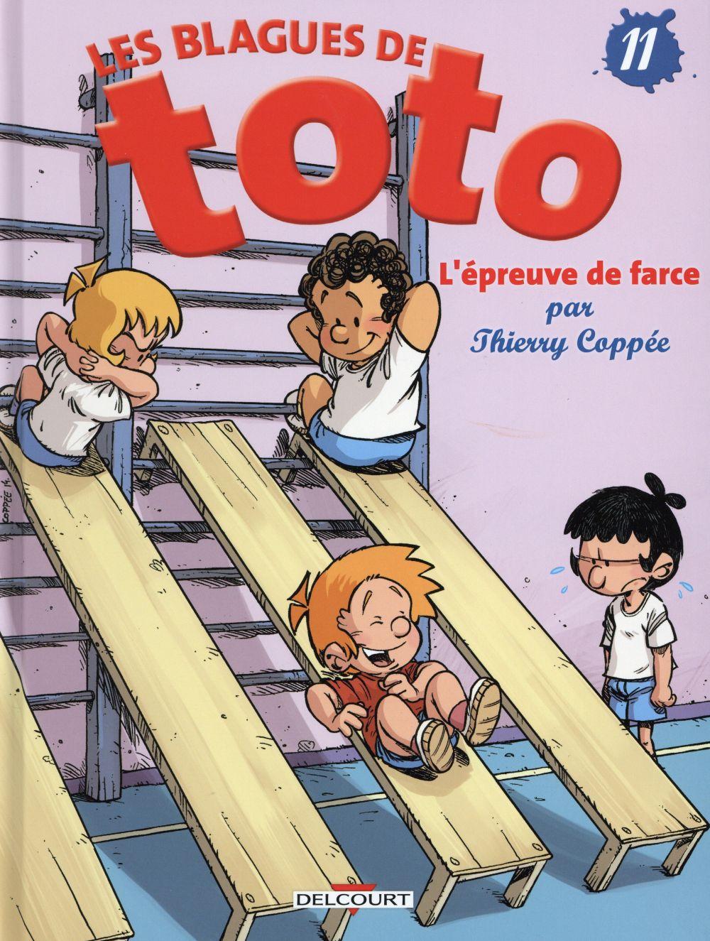 LES BLAGUES DE TOTO T11 - L'EPREUVE DE FARCE