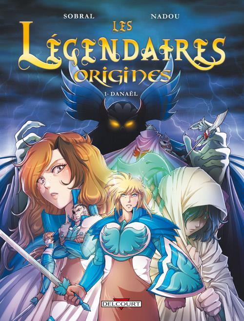 LES LEGENDAIRES - ORIGINES T1 - DANAEL (+ MAGNET, ED. LIMITEE)