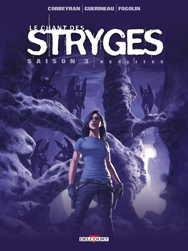 LE CHANT DES STRYGES T17 - REALITES