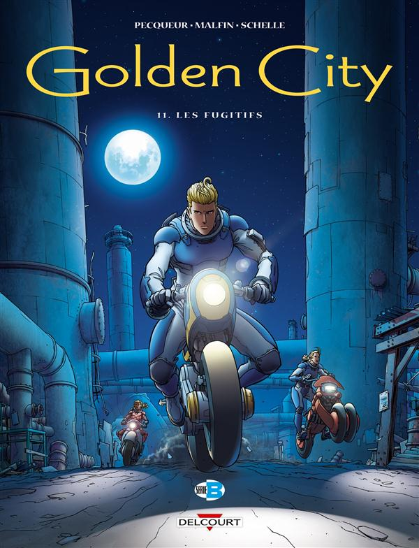 GOLDEN CITY T11 - LES FUGITIFS