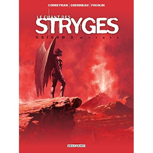 CHANT DES STRYGES SAISON 3 - 18 - MYTHES - LE CHANT DES STRYGES - T18