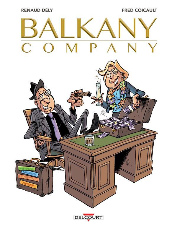 BALKANY COMPANY, LES AFFAIRES SONT LES AFFAIRES