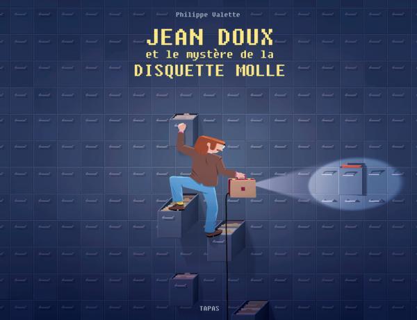 JEAN DOUX ET LE MYSTERE DE LA DISQUETTE MOLLE