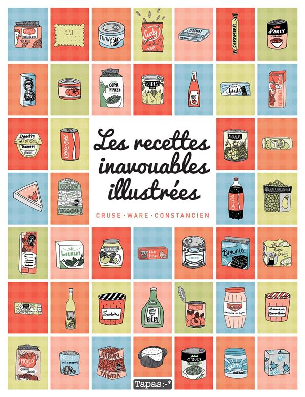 RECETTES INAVOUABLES ILLUSTREES