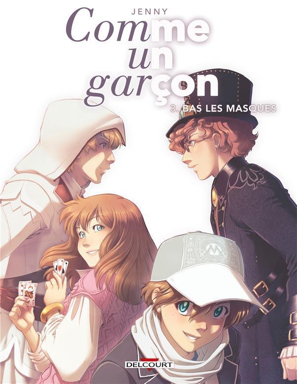 COMME UN GARCON T03. BAS LES MASQUES